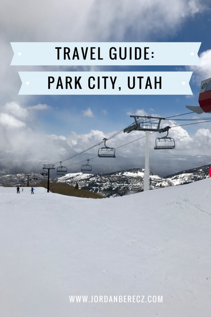 The best travel guide Park City, Utah