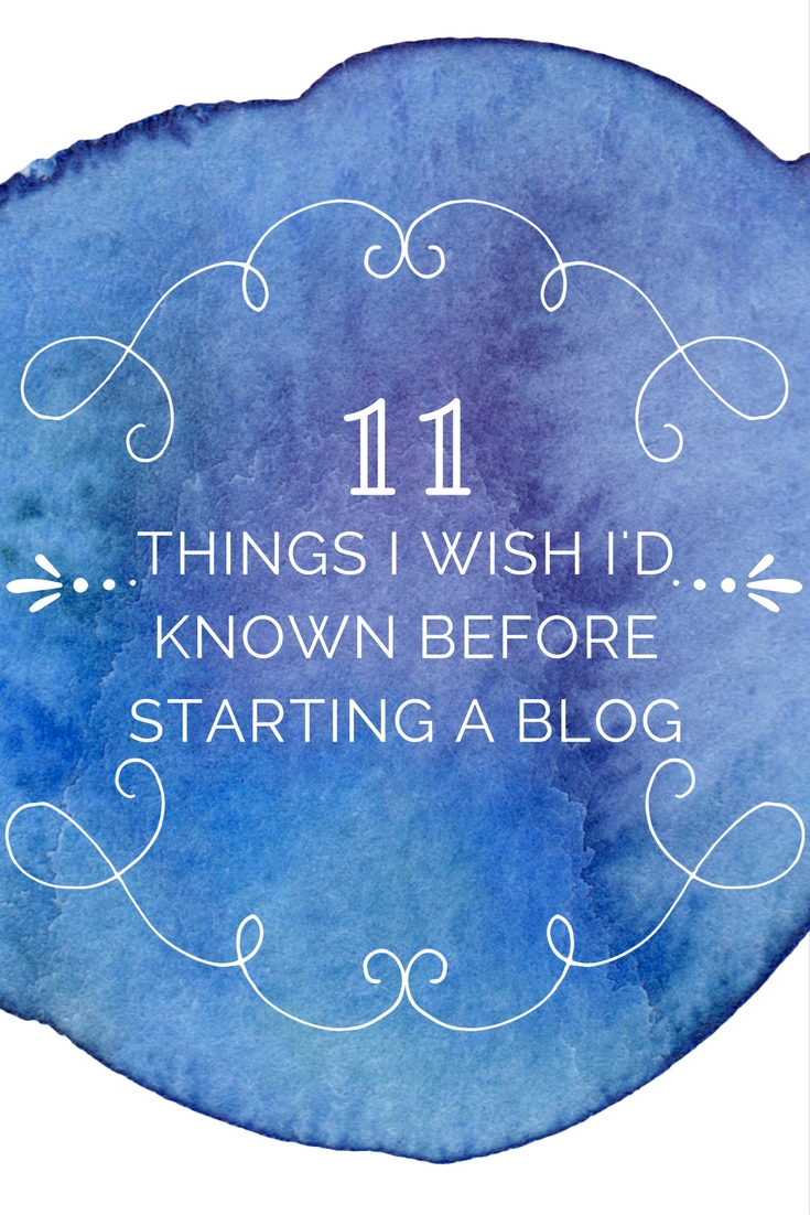 Starting a blog: 11 things I wish I had known