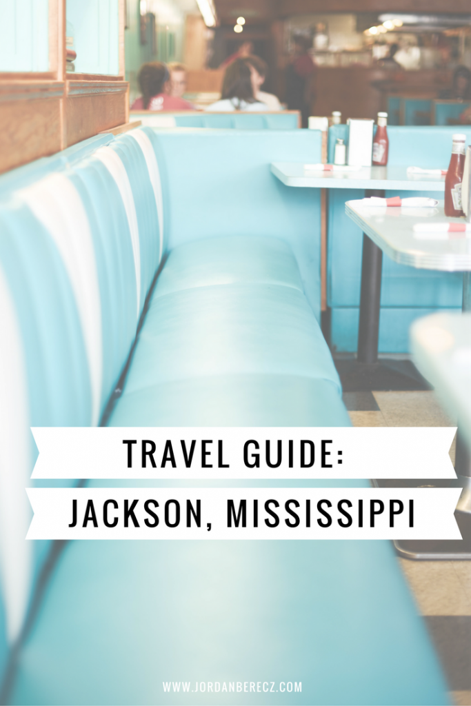 Travel Guide: Jackson, Mississippi